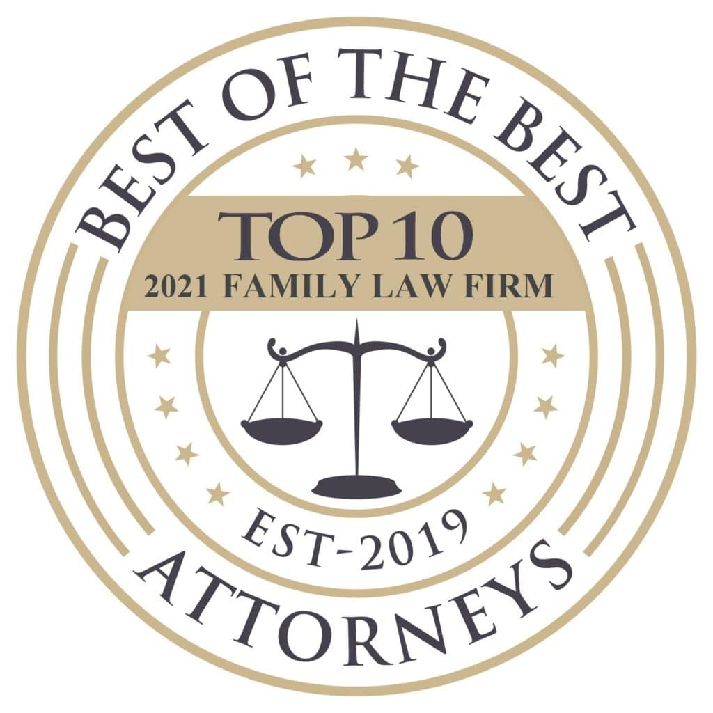 Round white and gold electronic logo that reads 'Best of the Best Attorneys, Top 10 2021 Family Law Firm